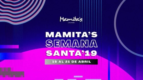Easter Week 2019 at Mamitas Beach Club